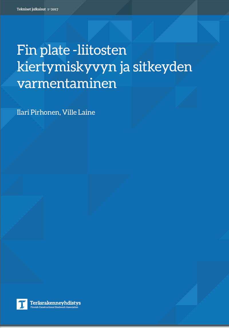 Uusi Tekninen julkaisu - Fin Plate liitosten kiertymiskyvyn ja sitkeyden varmentaminen