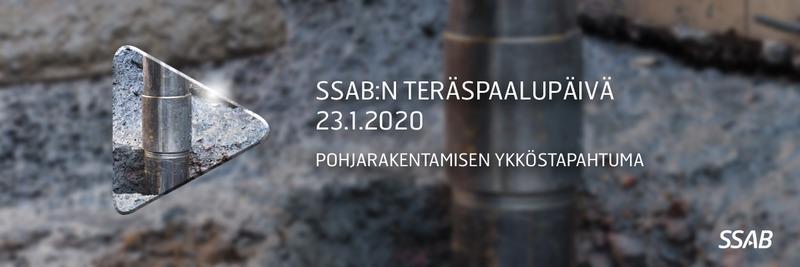 SSAB Teräspaalupäivä tulee taas 23.1.2020 - ilmoittaudu mukaan!