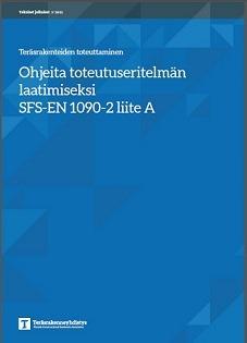Uudistettu EN 1090-2 toteutuseritelmän laatimisohje julkaistu