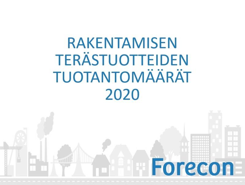 Teräsrakenteiden tuotantomäärät 2020 - kotimaa kasvoi, vienti supistui