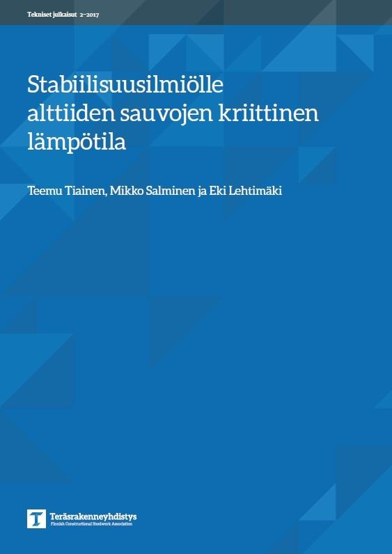 Uusi tekninen julkaisu - Kriittisen lämpötilan määrittäminen stabiilisuusilmiölle altiille sauvoille