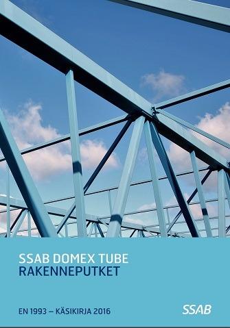 SSAB Domex Tube Rakenneputkikäsikirja 2016 julkaistu!